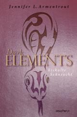Cover-Bild Dark Elements 2 - Eiskalte Sehnsucht