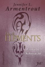 Cover-Bild Dark Elements - Eiskalte Sehnsucht