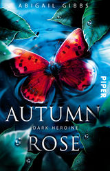 Cover-Bild Dark Heroine - Autumn Rose