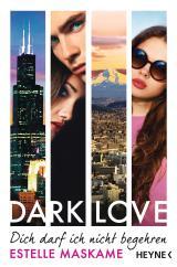 Cover-Bild DARK LOVE - Dich darf ich nicht begehren