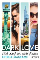 Cover-Bild DARK LOVE - Dich darf ich nicht finden