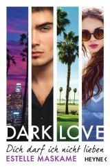 Cover-Bild DARK LOVE - Dich darf ich nicht lieben