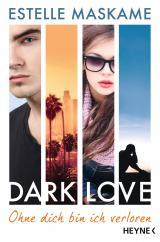 Cover-Bild DARK LOVE - Ohne dich bin ich verloren