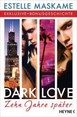 Cover-Bild DARK LOVE - Zehn Jahre später