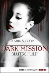 Cover-Bild DARK MISSION - Blutschuld