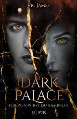Cover-Bild Dark Palace – Für wen wirst du kämpfen?