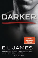 Cover-Bild Darker - Fifty Shades of Grey. Gefährliche Liebe von Christian selbst erzählt