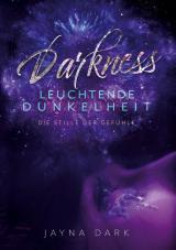 Cover-Bild Darkness - Leuchtende Dunkelheit