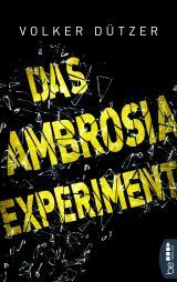 Cover-Bild Das Ambrosia-Experiment