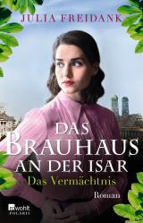Cover-Bild Das Brauhaus an der Isar: Das Vermächtnis
