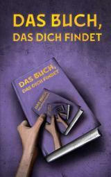 Cover-Bild Das Buch, das dich findet
