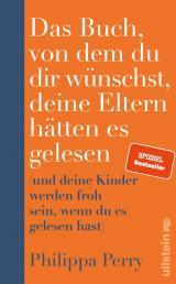 Cover-Bild Das Buch, von dem du dir wünschst, deine Eltern hätten es gelesen