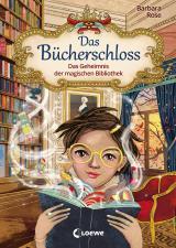 Cover-Bild Das Bücherschloss (Band 1) - Das Geheimnis der magischen Bibliothek