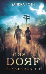 Cover-Bild Das Dorf (Finsterzeit 1)