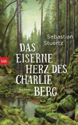 Cover-Bild Das eiserne Herz des Charlie Berg
