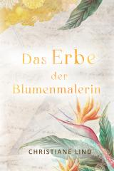 Cover-Bild Das Erbe der Blumenmalerin