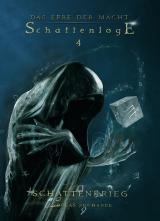 Cover-Bild Das Erbe der Macht – Schattenloge 4: Schattenkrieg (22-24)