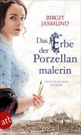 Cover-Bild Das Erbe der Porzellanmalerin