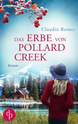 Cover-Bild Das Erbe von Pollard Creek