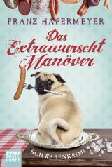 Cover-Bild Das Extrawurscht-Manöver
