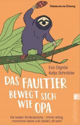 Cover-Bild Das Faultier bewegt sich wie Opa