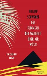Cover-Bild Das Flimmern der Wahrheit über der Wüste