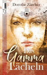Cover-Bild Das Gamma-Lächeln
