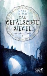 Cover-Bild Das gefälschte Siegel (Neraval-Sage, Bd. 1)