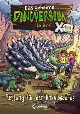Cover-Bild Das geheime Dinoversum Xtra - Rettung für den Ankylosaurus