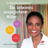 Cover-Bild Das Geheimnis ausgeglichener Mütter