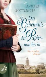 Cover-Bild Das Geheimnis der Papiermacherin