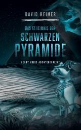 Cover-Bild Das Geheimnis der schwarzen Pyramide