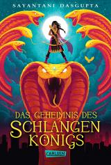 Cover-Bild Das Geheimnis des Schlangenkönigs (Kiranmalas Abenteuer 1)