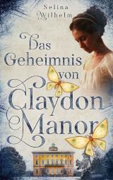 Cover-Bild Das Geheimnis von Claydon Manor