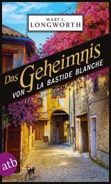 Cover-Bild Das Geheimnis von La Bastide Blanche