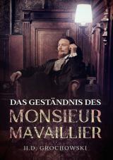 Cover-Bild Das Geständnis des Monsieur Mavaillier