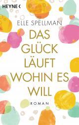 Cover-Bild Das Glück läuft, wohin es will