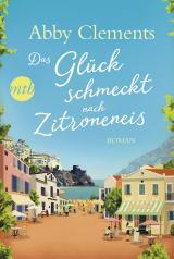 Cover-Bild Das Glück schmeckt nach Zitroneneis
