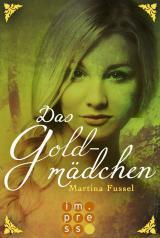 Cover-Bild Das Goldmädchen (Die Legenden der Jiri 3)