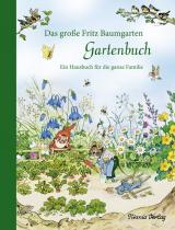 Cover-Bild Das große Fritz Baumgarten Gartenbuch