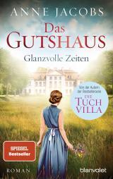 Cover-Bild Das Gutshaus - Glanzvolle Zeiten
