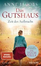 Cover-Bild Das Gutshaus - Zeit des Aufbruchs