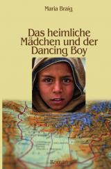 Cover-Bild Das heimliche Mädchen und der Dancing Boy