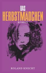 Cover-Bild Das Herbstmädchen
