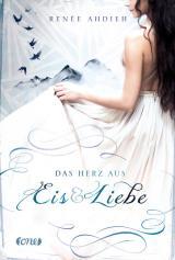 Cover-Bild Das Herz aus Eis und Liebe