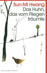 Cover-Bild Das Huhn, das vom Fliegen träumte