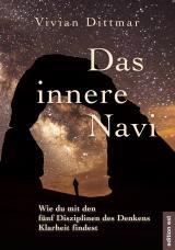 Cover-Bild Das innere Navi – Wie du mit den fünf Disziplinen des Denkens Klarheit findest