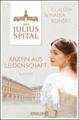 Cover-Bild Das Juliusspital. Ärztin aus Leidenschaft