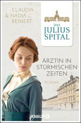 Cover-Bild Das Juliusspital. Ärztin in stürmischen Zeiten