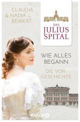 Cover-Bild Das Juliusspital – Wie alles begann